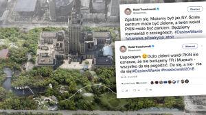 Trzaskowski o parku wokół PKiN: najpierw #dasie, potem jednak nie